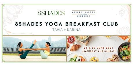 8Shades Yoga Breakfast Club tickets