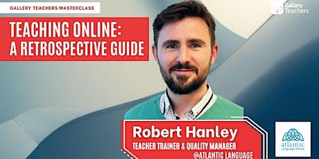 Teaching Online: A Retrospective Guide tickets