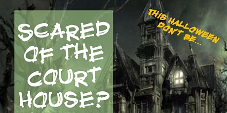 Don't Be Scared of the Courthouse tickets