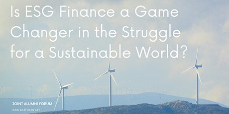 Is ESG Finance a Game Changer in the Struggle for a Sustainable World? tickets