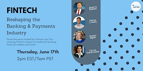 Fintech: Reshaping the Banking & Payments Industry | Panel Discussion tickets