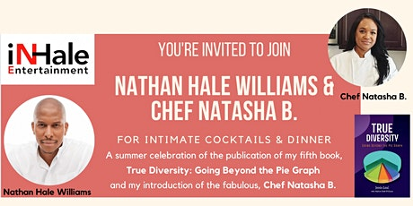 Join Nathan Hale Williams & Chef Natasha B. for Intimate Cocktails & Dinner tickets
