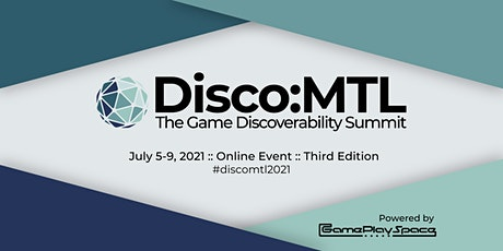 Disco:MTL - The Game Discoverability Summit tickets
