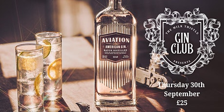 Aviation Gin Club at The Milk Thistle tickets