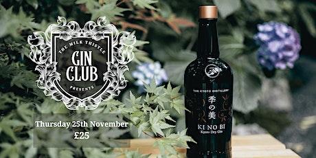 Ki No Bi Gin Club at The Milk Thistle tickets