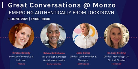 Great Conversations at Monzo:   Emerging Authentically from Lockdown tickets