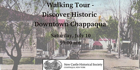 Walking Tour - Discover Historic Downtown Chappaqua tickets