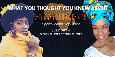 WHAT YOU THOUGHT YOU KNEW ABOUT AFRICAN SPIRITUALITY tickets