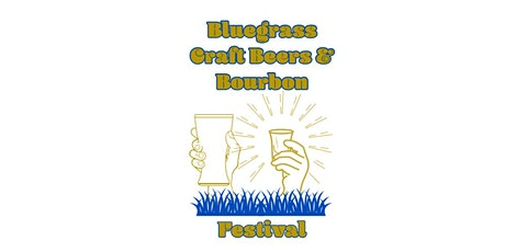 The Bluegrass Craft Beer and Bourbon Festival tickets