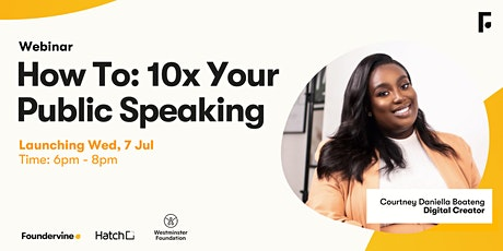 How To: 10x Your Public Speaking tickets