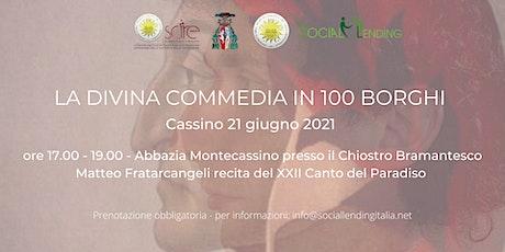 La Divina Commedia in 100 borghi - Canto XXII Par. - Cassino biglietti