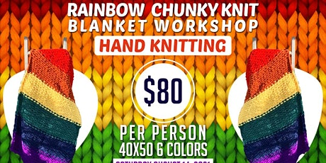RAINBOW  CHUNKY KNIT BLANKET WORKSHOP (HAND KNITTING) tickets