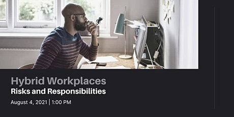 Hybrid Workplaces: Risks and Responsibilities tickets