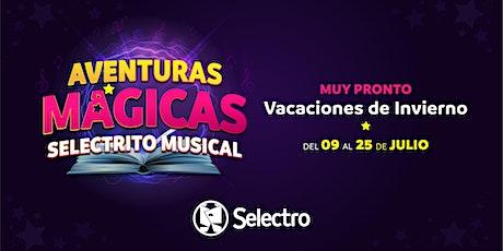 AVENTURAS MÁGICAS, SELECTRITO MUSICAL - VACACIONES DE INVIERNO entradas