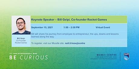 Keynote Speaker - Bill Gelpi, Founder Rocket Games tickets