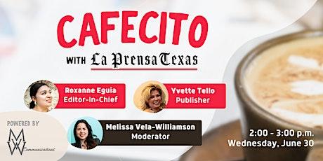 Cafecito with La Prensa Texas tickets