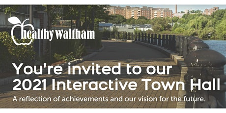 Healthy Waltham Interactive Town Hall tickets