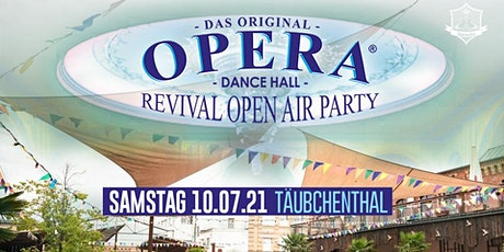 OPERA - Dance Hall Revival OPEN AIR Party billets