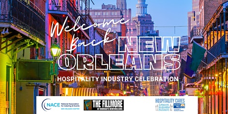 Welcome Back New Orleans: Hospitality Industry Celebration tickets