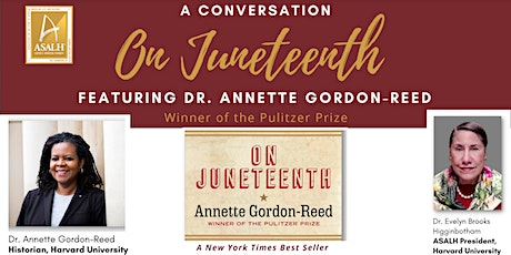 """A Conversation """"On Juneteenth"""" Featuring Dr. Annette Gordon-Reed tickets"""