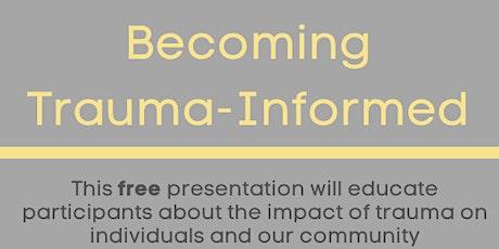 Becoming Trauma-Informed tickets