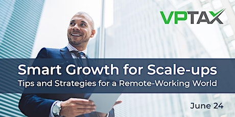 Smart Growth For Startups: Hiring strategies in a remote-working world tickets