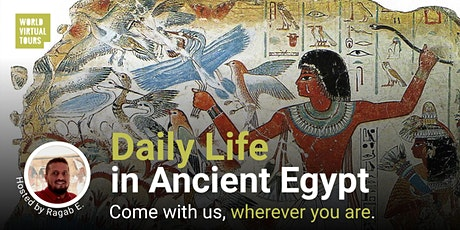 Daily Life in Ancient Egypt tickets