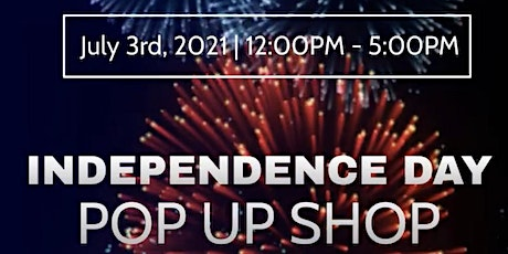 Independence Day Pop Up Shop tickets