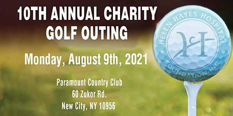 Helen Hayes Hospital Foundation 10th Annual Charity Golf Outing tickets