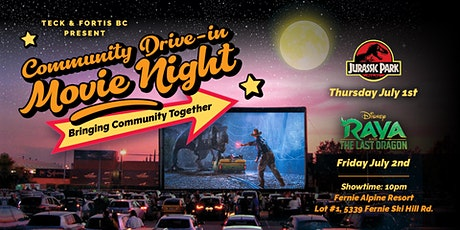 Teck & Fortis BC presents Community Drive-In Movie Night - Fernie tickets
