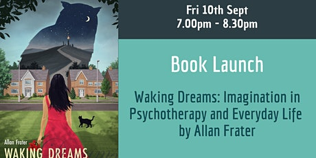 Book Launch - Waking Dreams: Imagination in Psychotherapy and Everyday Life tickets