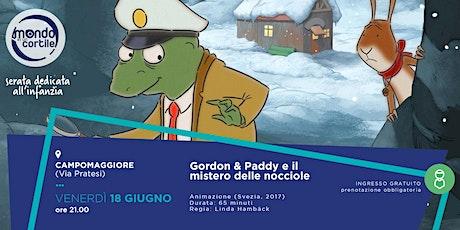 GORDON & PADDY E IL MISTERO DELLE NOCCIOLE biglietti