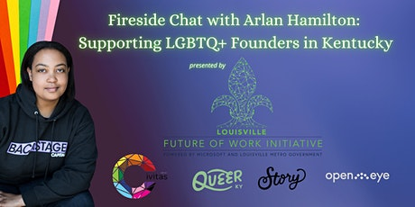 Fireside Chat with Arlan Hamilton:  Supporting LGBTQ+ Founders in Kentucky tickets
