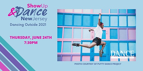 Show Up & Dance: Dancing Outside 2021 tickets