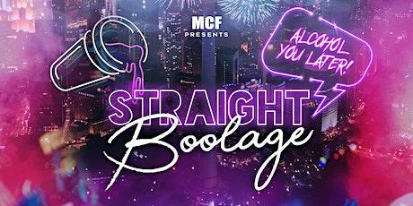 Straight Boolage tickets