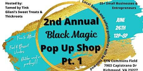 Black Magic Pop Up Shop Part 1 tickets