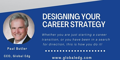 Designing Your Career Strategy -- COMPLIMENTARY WORKSHOP tickets