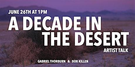 A Decade in the Desert | Artist Talk tickets