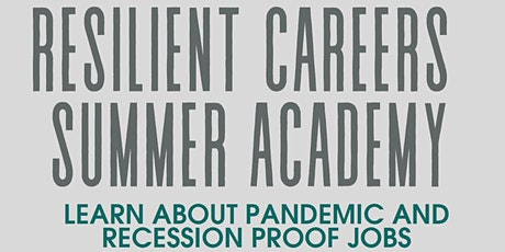 2021 Resilient Careers Summer Academy, June 22nd & 23rd tickets