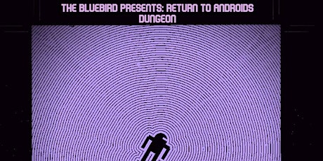 Return to Androids Dungeon @ The Bluebird Reno tickets
