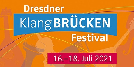 KlangBRÜCKEN Festival | KLANGBRÜCKEN MIT KLÄNGE DER HOFFNUNG billets