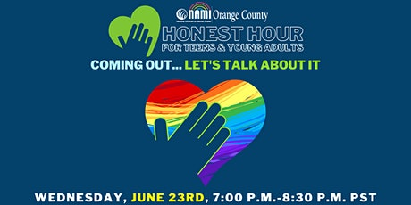 NAMI-OC's Honest Hour: Coming Out - an honest conversation about coming out tickets