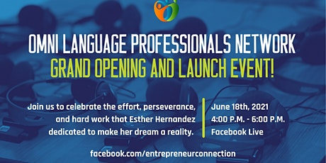 Omni Language Network Professionals - Virtual Grand opening tickets