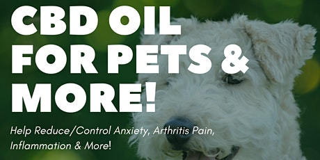Benefits of CBD Oil For Pets & More tickets