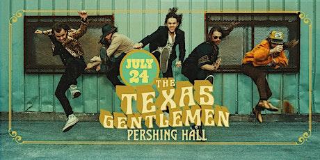 Pershing Presents | the Texas Gentlemen tickets