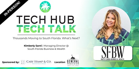 TECH TALK   Thousands Moving to South Florida. What's Next?  (In-Person) tickets