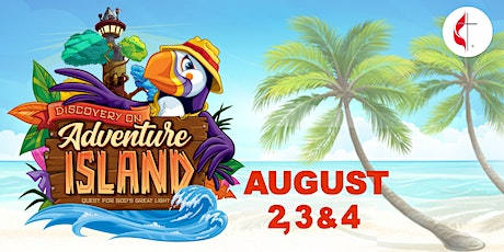 2021 VBS | Discovery on Adventure Island, August 2, 3 & 4,  2021 tickets