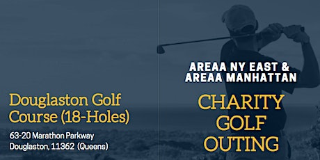 """AREAA Manhattan & AREAA  NY East """"Charity Golf Outing"""" tickets"""