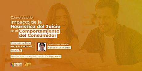 Conversatorio: Impacto de la Heurística del Juicio en el Comportamiento entradas