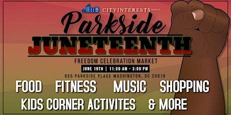 Parkside Juneteenth Freedom Celebration Market tickets